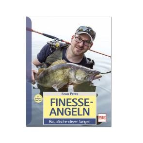 Finesse Angeln – Raubfische clever fangen